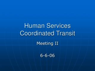Human Services  Coordinated Transit