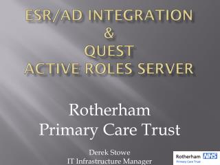ESR/AD integration & QUEST Active  RoleS  Server