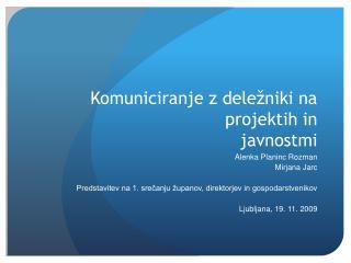Komuniciranje z deležniki na projektih in javnostmi