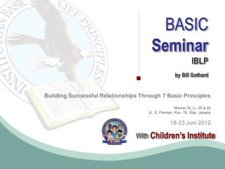 BASIC Seminar IBLP by Bill  Gothard