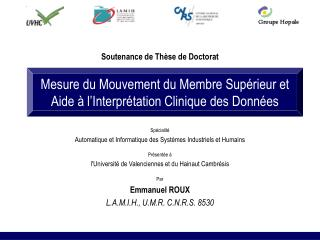 Mesure du Mouvement du Membre Supérieur et Aide à l'Interprétation Clinique des Données