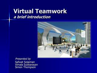 Virtual Teamwork a brief introduction