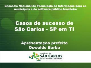 Casos de sucesso de São Carlos - SP em TI
