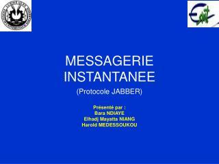 MESSAGERIE INSTANTANEE