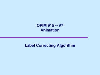 OPIM 915 -- #7 Animation