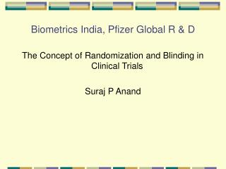 Biometrics India, Pfizer Global R & D