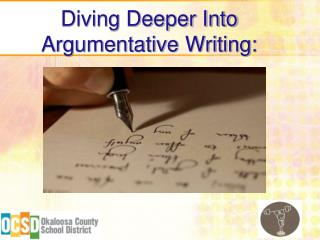 Diving Deeper Into Argumentative Writing: