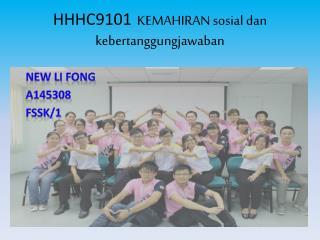 HHHC9101   KEMAHIRAN  sosial dan kebertanggungjawaban