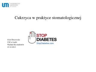 Cukrzyca w praktyce stomatologicznej