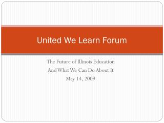 United We Learn Forum