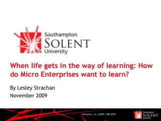 When life gets in the way of learning: How do Micro Enterprises want to learn?