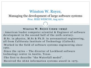Winston W. Royce, Managing the development of large software systems Proc. IEEE WESCON, Aug 1970