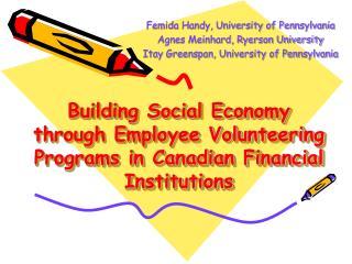 Building Social Economy through Employee Volunteering Programs in Canadian Financial Institutions