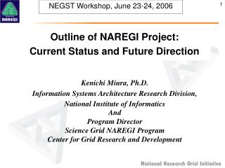 NEGST Workshop, June 23-24, 2006