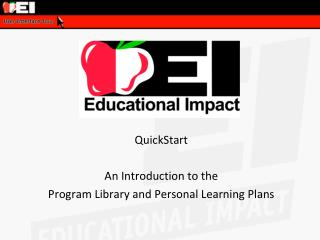 QuickStart An Introduction to the  Program Library and Personal Learning Plans