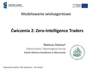 ?wiczenia 2: Zero- Intelligence Traders