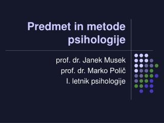 Predmet in metode psihologije