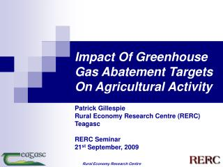 Impact Of Greenhouse Gas Abatement Targets On Agricultural Activity