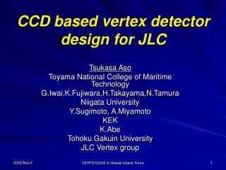 CCD based vertex detector design for JLC