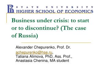 Business under crisis: to start or to discontinue? (The case of Russia)