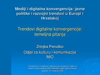 Mediji i digitalna konvergencija: javne politike i razvojni trendovi u Europi i Hrvatskoj
