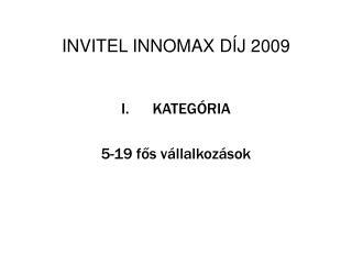 INVITEL INNOMAX DÍJ 2009
