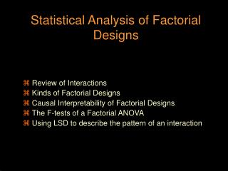 Statistical Analysis of Factorial Designs