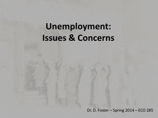 Unemployment: Issues & Concerns