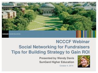 NCCCF Webinar Social Networking for Fundraisers  Tips for Building Strategy to Gain ROI