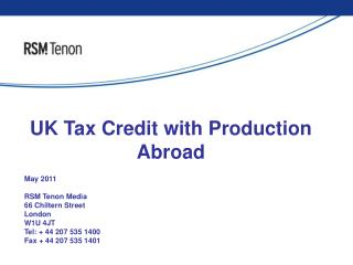 UK Tax Credit with Production Abroad