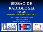 SESS O DE RADIOLOGIA