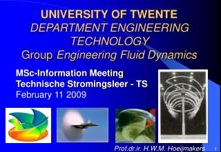 UNIVERSITY OF TWENTE DEPARTMENT ENGINEERING TECHNOLOGY Group  Engineering Fluid Dynamics