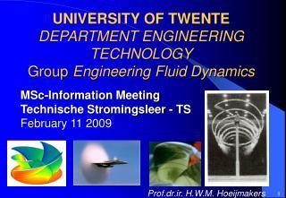 UNIVERSITY OF TWENTE DEPARTMENT ENGINEERING TECHNOLOGY Group  Engineering Fluid Dynamics
