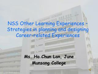 NSS Other Learning Experiences � Strategies in planning and designing Career-related Experiences