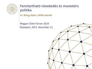 Fenntartható növekedés és monetáris politika