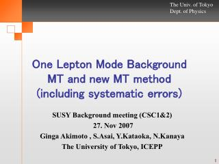 One Lepton Mode Background MT and new MT method   (including systematic errors)