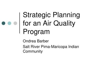 Strategic Planning for an Air Quality Program