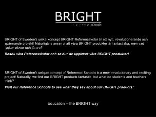 Education – the BRIGHT way