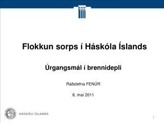 Flokkun sorps í Háskóla Íslands