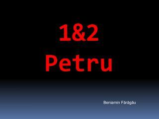 1&2  Petru