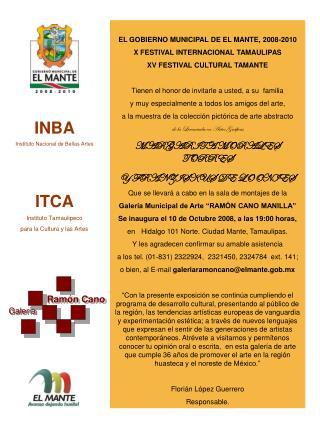 EL GOBIERNO MUNICIPAL DE EL MANTE, 2008-2010 X FESTIVAL INTERNACIONAL TAMAULIPAS