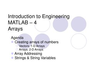 Introduction to Engineering MATLAB – 4 Arrays