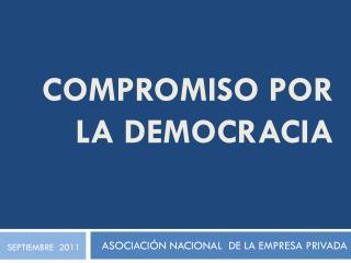 COMPROMISO POR LA DEMOCRACIA