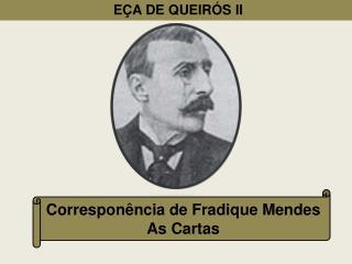 E�A DE QUEIR�S II