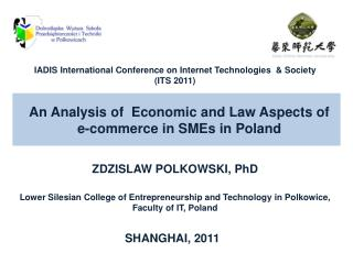 Lower Silesian College of Entrepreneurship and Technology in  Polkowice,  Faculty  of IT,  Poland