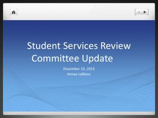 Student Services Review Committee Update