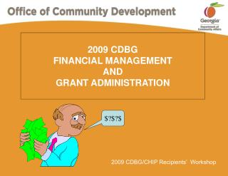 2009 CDBG FINANCIAL MANAGEMENT AND GRANT ADMINISTRATION