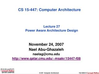 Lecture 27 Power Aware Architecture Design