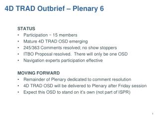 4D TRAD Outbrief � Plenary 6