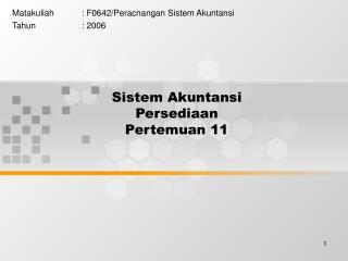 Sistem Akuntansi  Persediaan Pertemuan 11